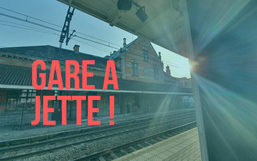 Gare à Jette: notre nouveau projet de l'été
